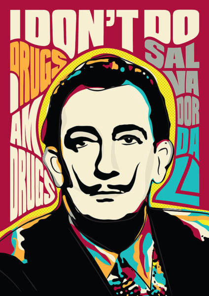 Dali Digital Art - Salvador Dali, Psychedelic Pop Art Inspirational Quote by BONB Creative
