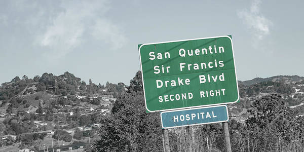 Blvd Photograph - San Quentin California Highway Sign by Betsy Knapp