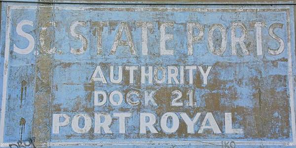 Photograph - S.c. State Ports Authority Dock 21 Port Royal by Lisa Wooten