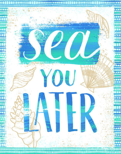 Painting - Sea You Later Coastal Punny Art by Jen Montgomery
