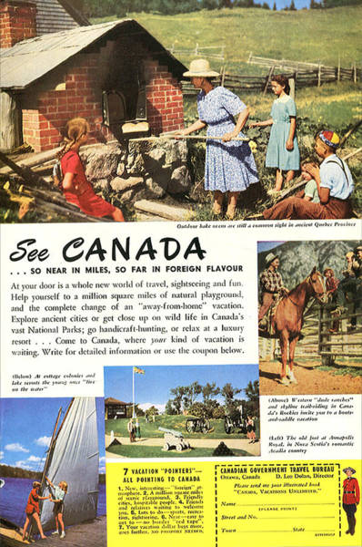 Ontario Mixed Media - See Canada, So Near In Miles, So Far In Foreign Flavour 1949 Ad By Canadian Government Travel Bureau by Zal Latzkovich