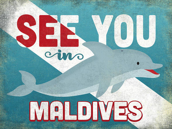 See You In Maldives Dolphin Art Print