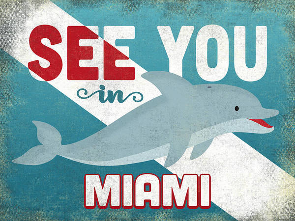 Wall Art - Digital Art - See You In Miami Dolphin by Flo Karp