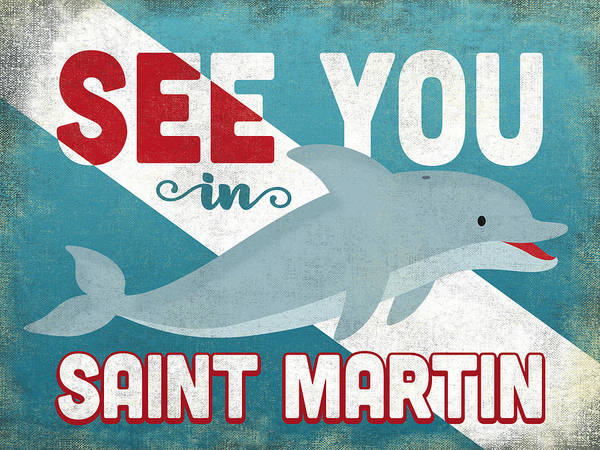 Wall Art - Digital Art - See You In Saint Martin Dolphin by Flo Karp