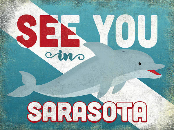 Wall Art - Digital Art - See You In Sarasota Dolphin by Flo Karp