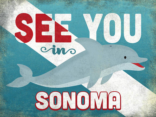 Wall Art - Digital Art - See You In Sonoma Dolphin by Flo Karp