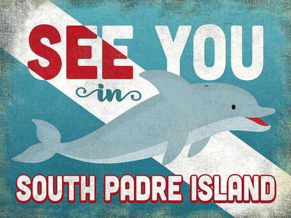 South Beach Digital Art - See You In South Padre Island Dolphin by Flo Karp