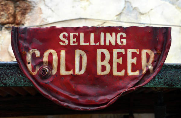 Wall Art - Photograph - Selling Cold Beer Rustic Sign by David Lee Thompson