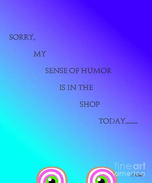 Digital Art - Sense Of Humor by Denise F Fulmer
