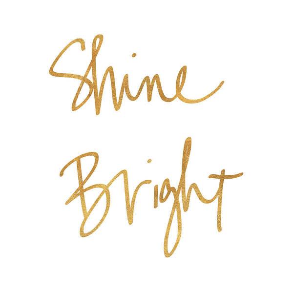 Shining Painting - Shine Bright by Sd Graphics Studio