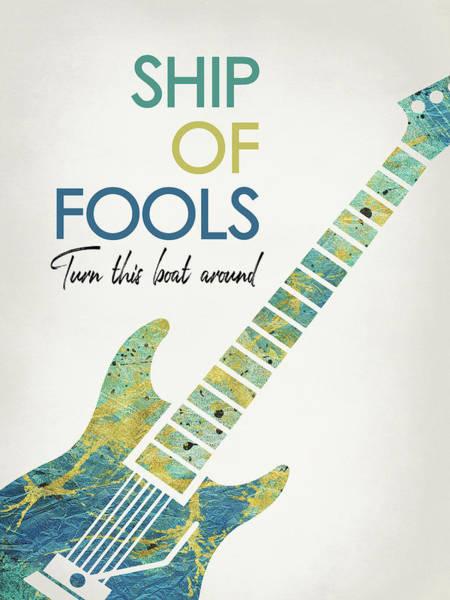 Wall Art - Digital Art - Ship Of Fools - Guitar by Flo Karp