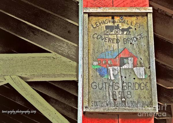 Photograph - Sign Of A Covered Bridge by Tami Quigley