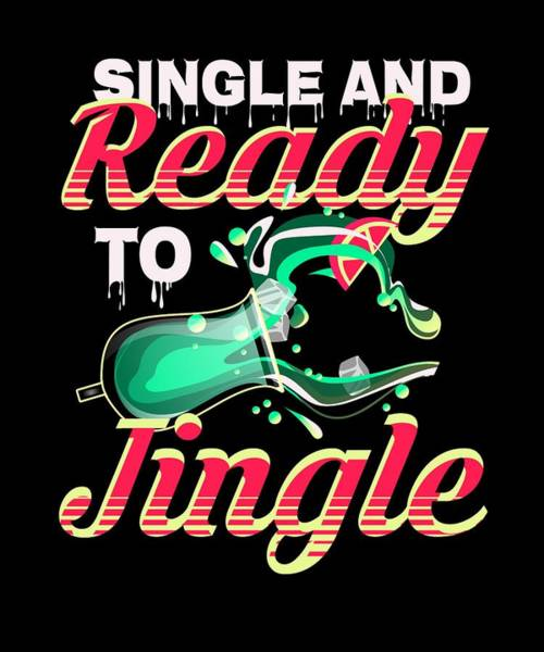 Ugly Digital Art - Single And Ready To Jingle Ugly Christmas Party by Passion Loft