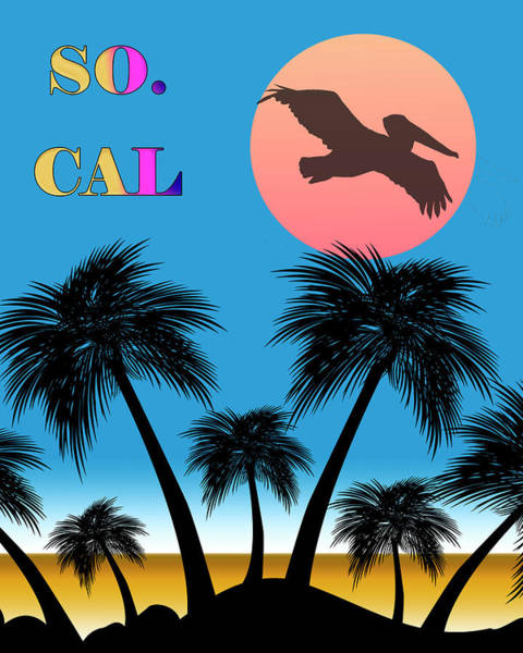 Digital Art - So Cal by Chuck Staley