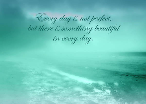 Something Beautiful In Every Day 2 Art Print