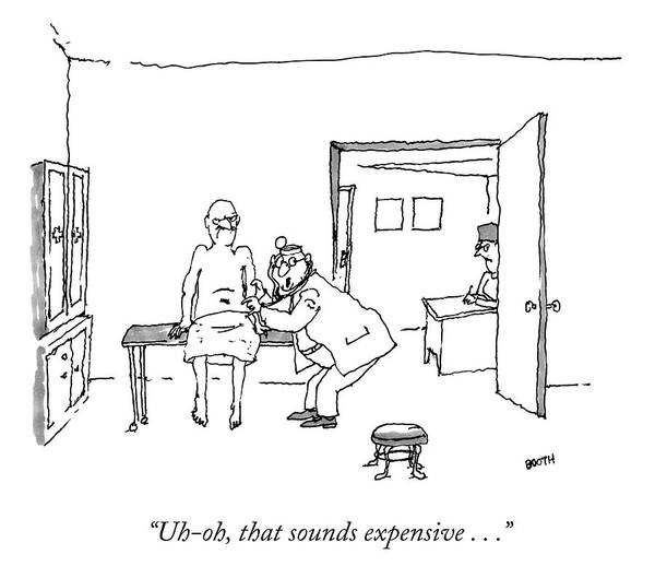 Medical Exam Drawing - Sounds Expensive by George Booth