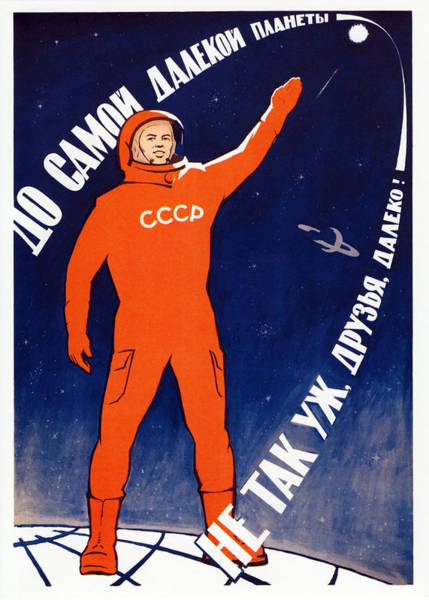 Cosmonaut Wall Art - Painting - Space Will Be Ours - Soviet Space Propaganda by War Is Hell Store