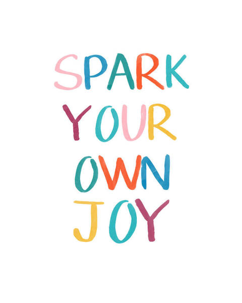 Care Drawing - Spark Your Own Joy- Art By Linda Woods by Linda Woods