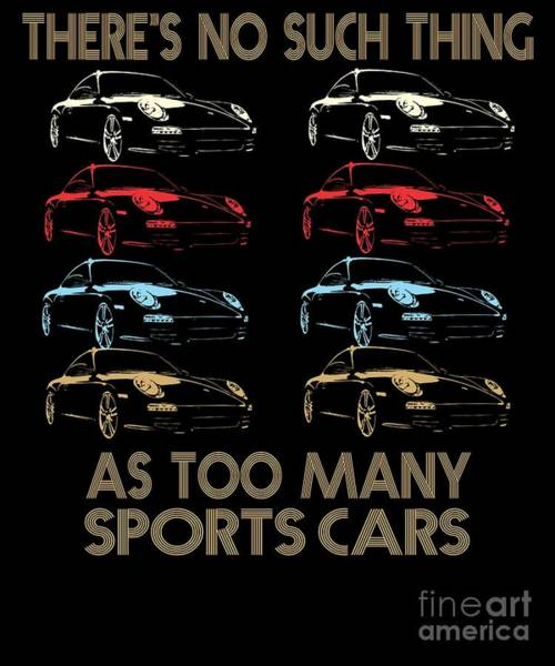 Awesome Show Digital Art - Sports Car Enthusiast Funny Saying Gift by Dusan Vrdelja