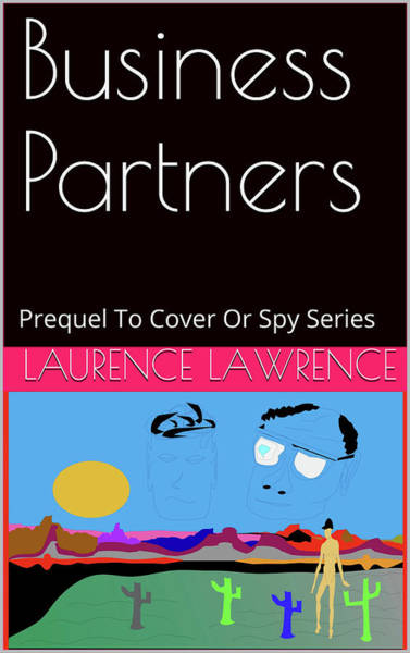 Gay Mixed Media - Spy 00 Prequel by Laurence Lawrence