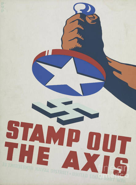 Anti Wall Art - Painting - Stamp Out The Axis, 1941  by American School