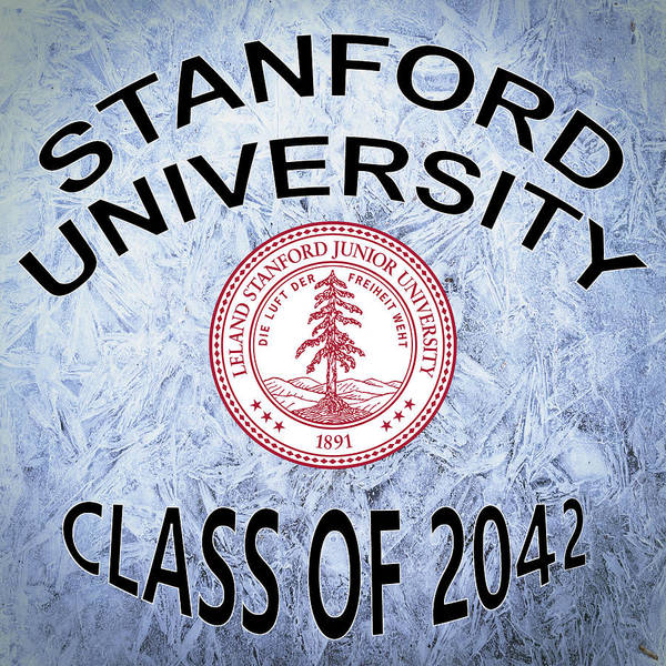 Wall Art - Digital Art - Stanford University Class Of 2042 by Movie Poster Prints