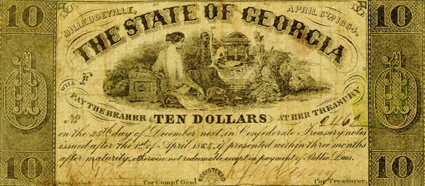 Wall Art - Photograph - State Of Georgia 1864 Ten Dollar Bill by Paul W Faust - Impressions of Light