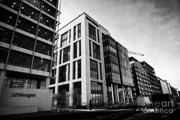 Wall Art - Photograph - state street corporation international ireland offices and jp morgan offices Dublin Republic of Irel by Joe Fox