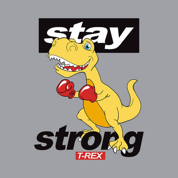 Drawing - Stay Strong - Baby Room Nursery Art Poster Print by Dadada Shop