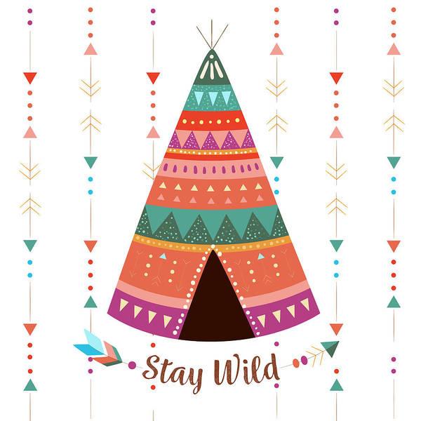 Drawing - Stay Wild - Boho Chic Ethnic Nursery Art Poster Print by Dadada Shop