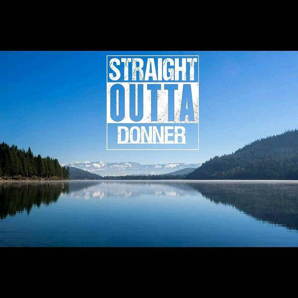 Donner Photograph - Straight Outta Donner by Martin Gollery