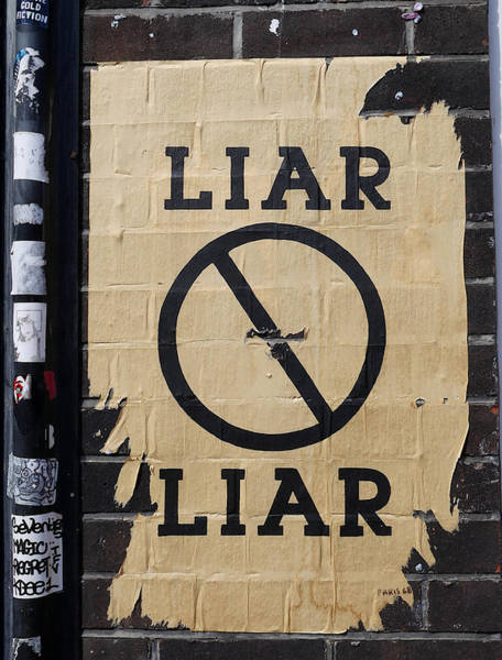 Photograph - Street Poster - Liar Liar 2 by Richard Reeve