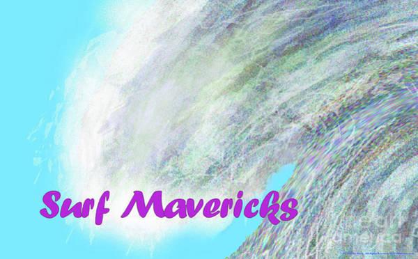 Wall Art - Digital Art - Surf Mavericks by Ed Moore