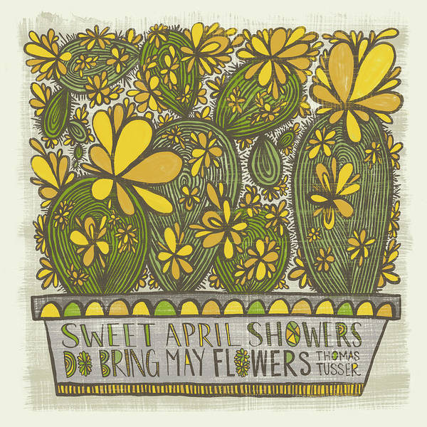 Sweet April Showers Do Bring May Flowers Thomas Tusser Quote Art Print