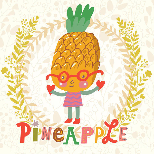 Wall Art - Digital Art - Sweet Pineapple In Funny Cartoon Style by Smilewithjul
