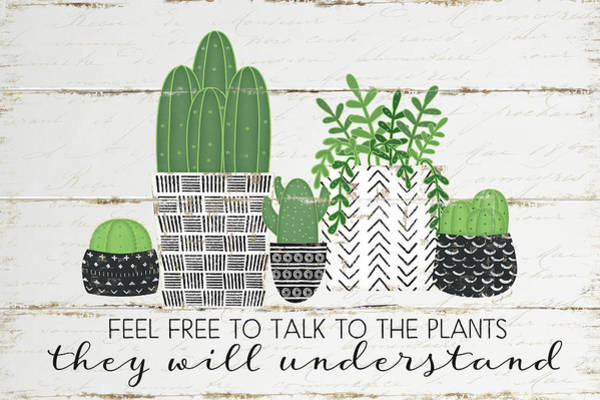 Wall Art - Digital Art - Talk To The Plants by Jennifer Pugh