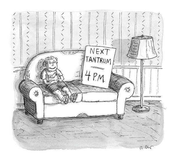 4 Drawing - Tantrum Schedule by Roz Chast