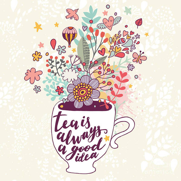 Wall Art - Digital Art - Tea Is Always A Good Idea. Bright by Smilewithjul