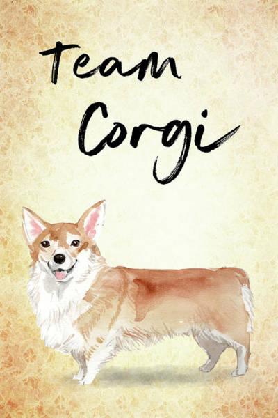 Painting - Team Corgi Cute Dog by Matthias Hauser