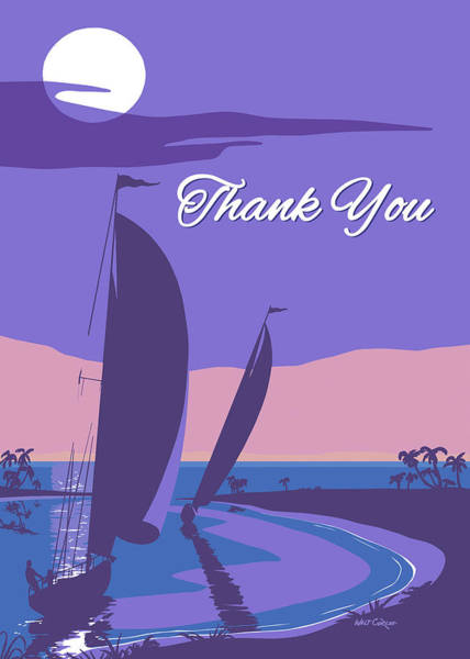 Wall Art - Painting - Thank You Thinking Of You Greeting Card - Sailing Into The Sunset Seascape by Walt Curlee