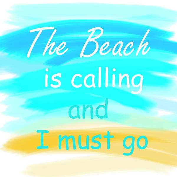 Photograph - The Beach Is Calling And I Must Go by Debra and Dave Vanderlaan