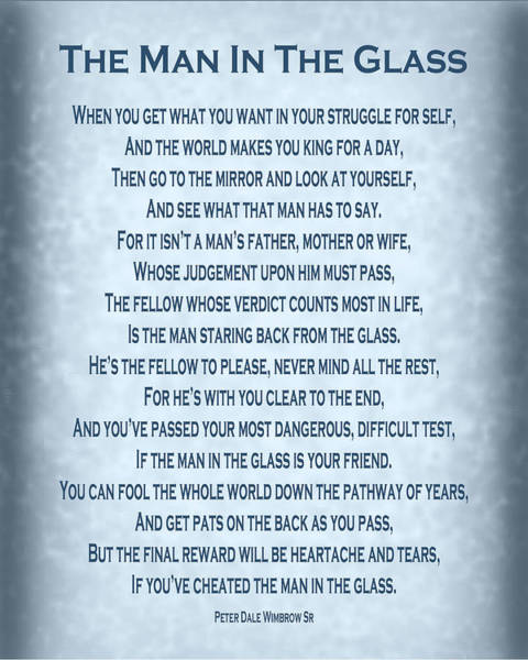 Wall Art - Digital Art - The Man In The Glass Poem - Blue Grey by Ginny Gaura