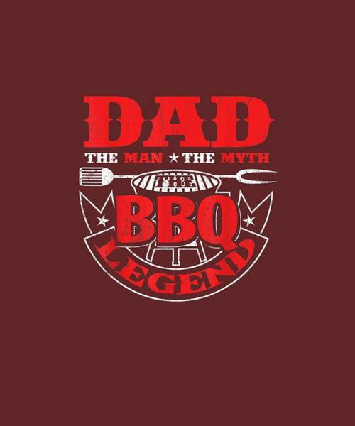 Wall Art - Digital Art - The Man The Myth The Bbq The Legend Smoker Grillin Dad Gifts T-shirt by Unique Tees