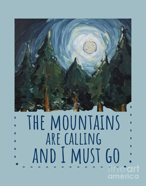 Painting - The Mountains Are Calling by Maria Langgle