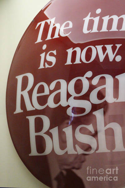 Photograph - The Time Is Now Reagan Bush by Colleen Cornelius