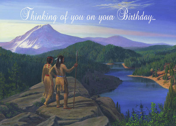 Wall Art - Painting - Thinking Of You Birthday Greeting Card - Native American Indian Maiden And Warrior Western Landscape by Walt Curlee
