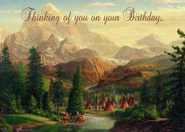 Wall Art - Painting - Thinking Of You Birthday Greeting Card - Native American Indian Maiden Warrior Western Landscape by Walt Curlee