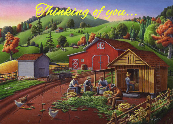 Wall Art - Painting - Thinking Of You Greeting Card - Farmers Shucking Corn Fall Farm Landscape by Walt Curlee