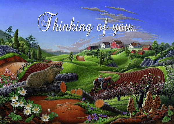 Wall Art - Painting - Thinking Of You Greeting Card - Spring Groundhog Farm Landscape by Walt Curlee