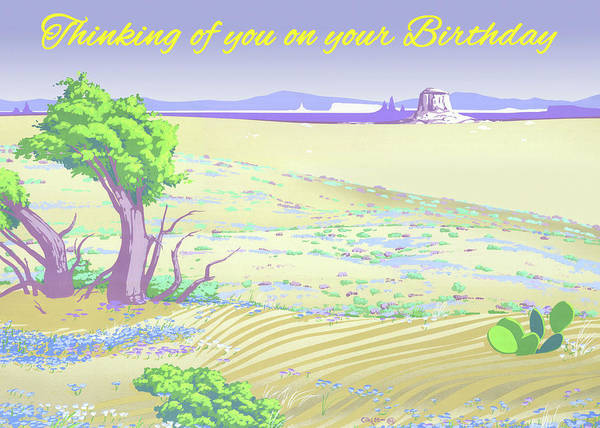 Wall Art - Painting - Thinking Of You On Your Birthday Greeting Card - Desert Western Landscape by Walt Curlee